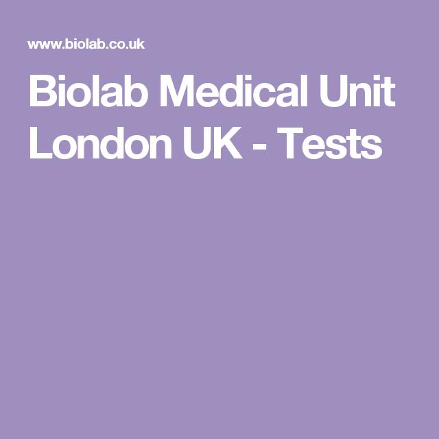 Biolab Medical Unit London UK - Tests | Health, Vitamins and