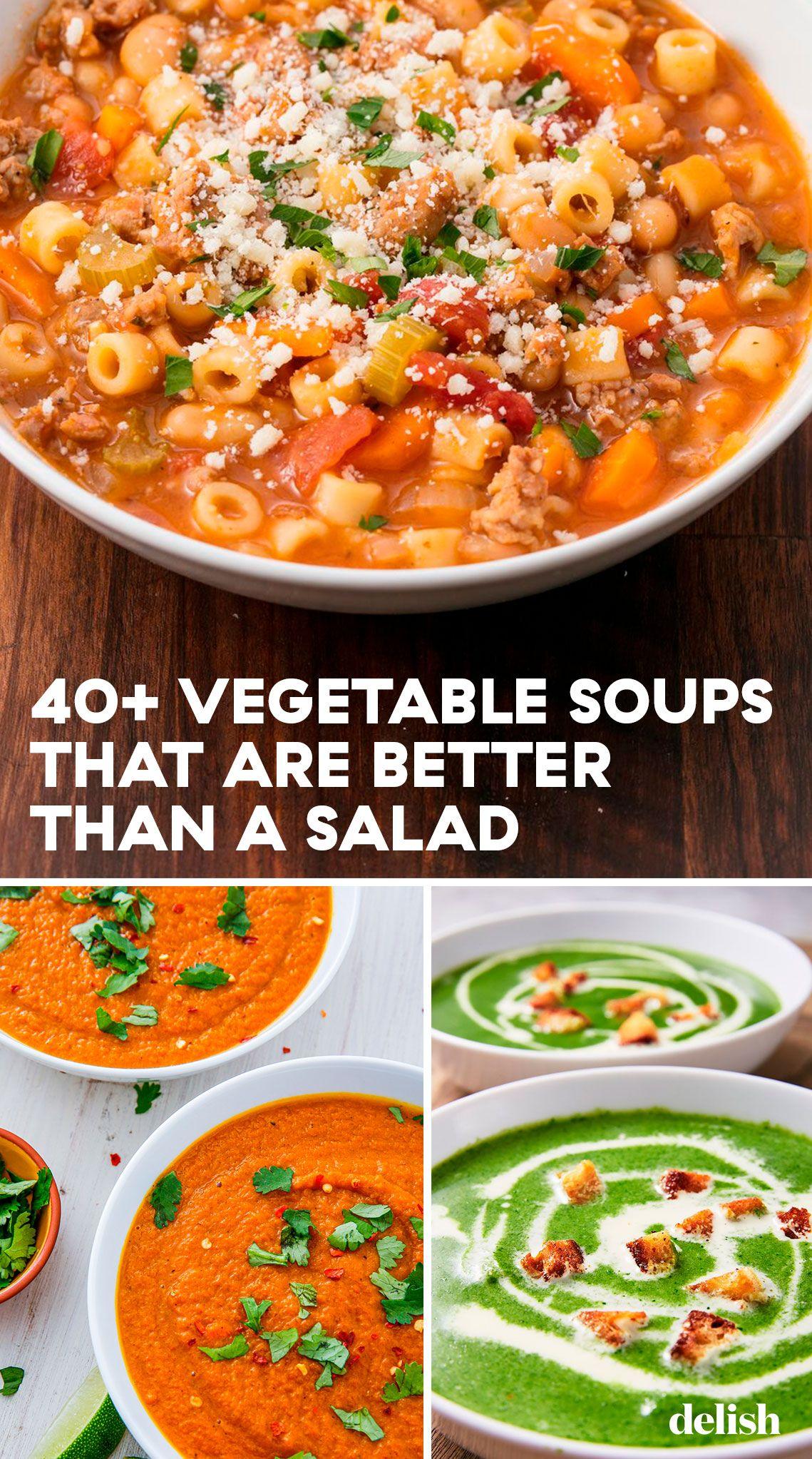 42 Vegetable Soups Better Than A Salad Recipes Delicious Soup Vegetarian Recipes