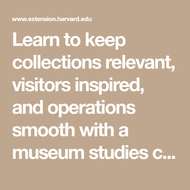 Learn To Keep Collections Relevant, Visitors Inspired, And
