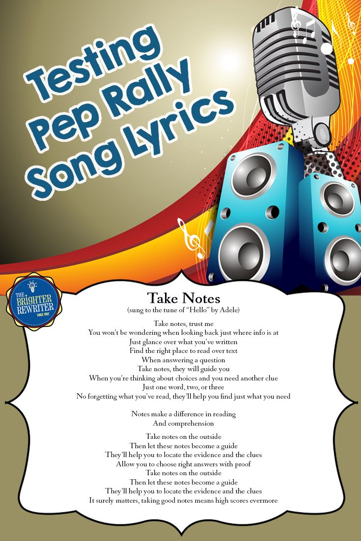 These 1 00 Song Lyrics Sung To The Tune Of Hello Will Remind Your Students About Taking Notes Underlining Testing Motivation Pep Rally Pep Rally Themes