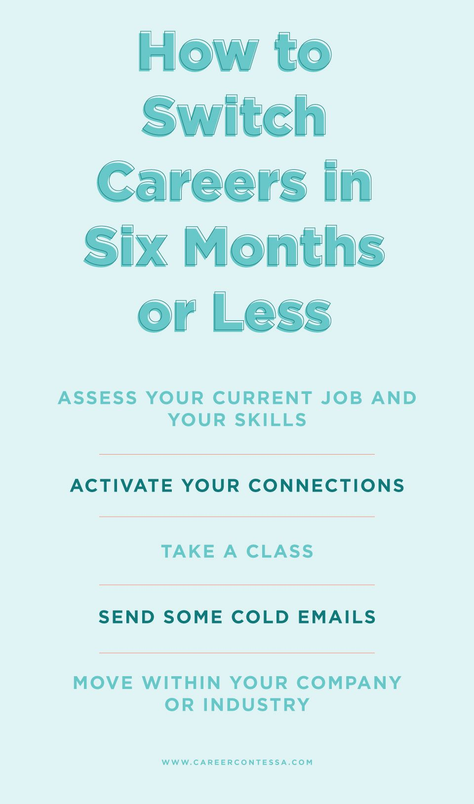 How To Switch Careers In Six Months Or Less Career Contessa Career Contessa Switching Careers Career Counseling