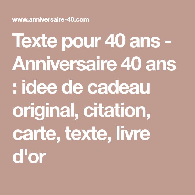 Message Pour Anniversaire 40 Ans.Texte Pour 40 Ans Anniversaire 40 Ans Idee De Cadeau