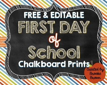 FREE & EDITABLE First Day of School Chalkboard Prints {Boy & Girl Versions} #firstdayofschoolsign