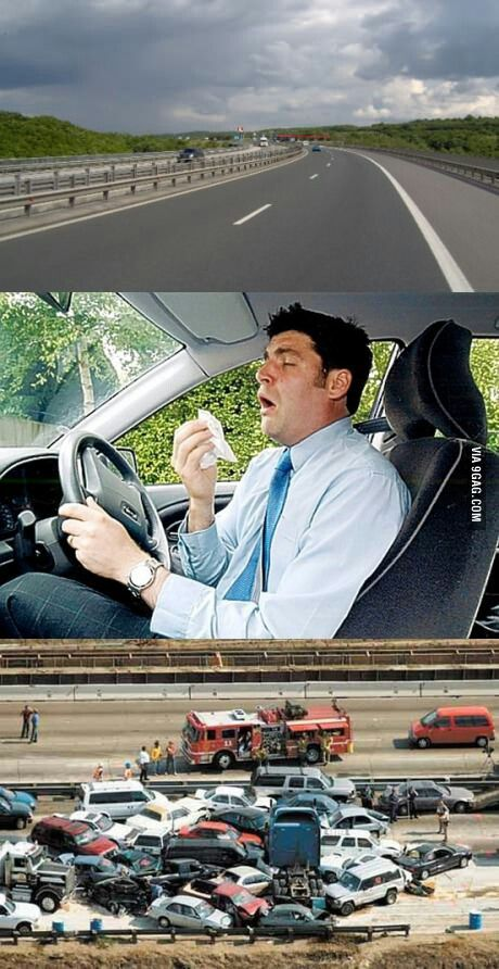 What I Think Is Gonna Happen Everytime I Sneeze While Driving