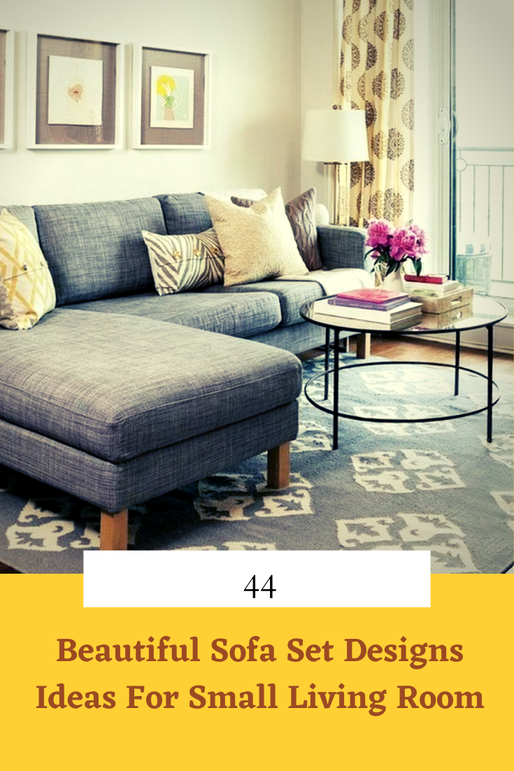 44 Beautiful Sofa Set Designs Ideas For Small Living Room Sofa Set Designs Beautiful Sofas Sofa Set