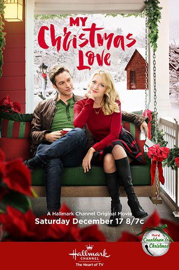 My Christmas Love Hallmark Christmas Love Movies Hallmark