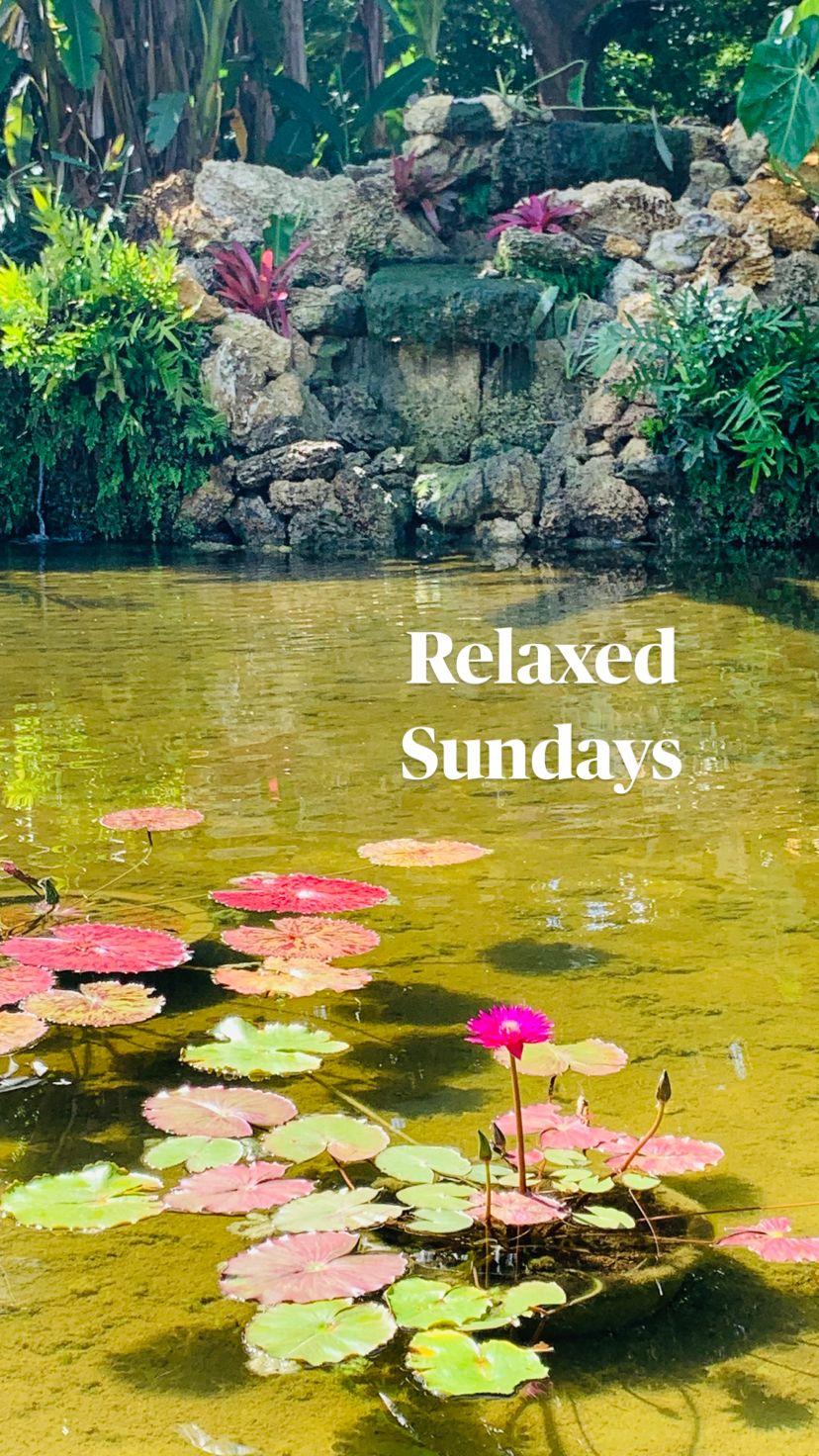 Relaxed  Sundays
