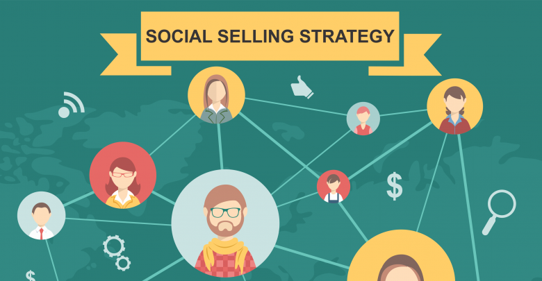 Social Selling Strategy for B2B 2018 | Startups