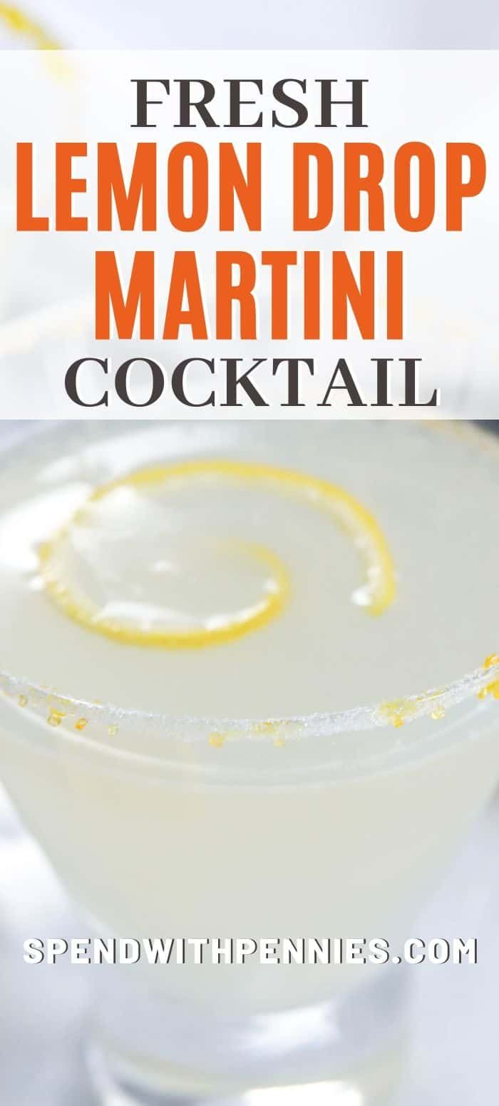 Lemon Drop Martini {Fresh & Sweet} - Spend With Pennies