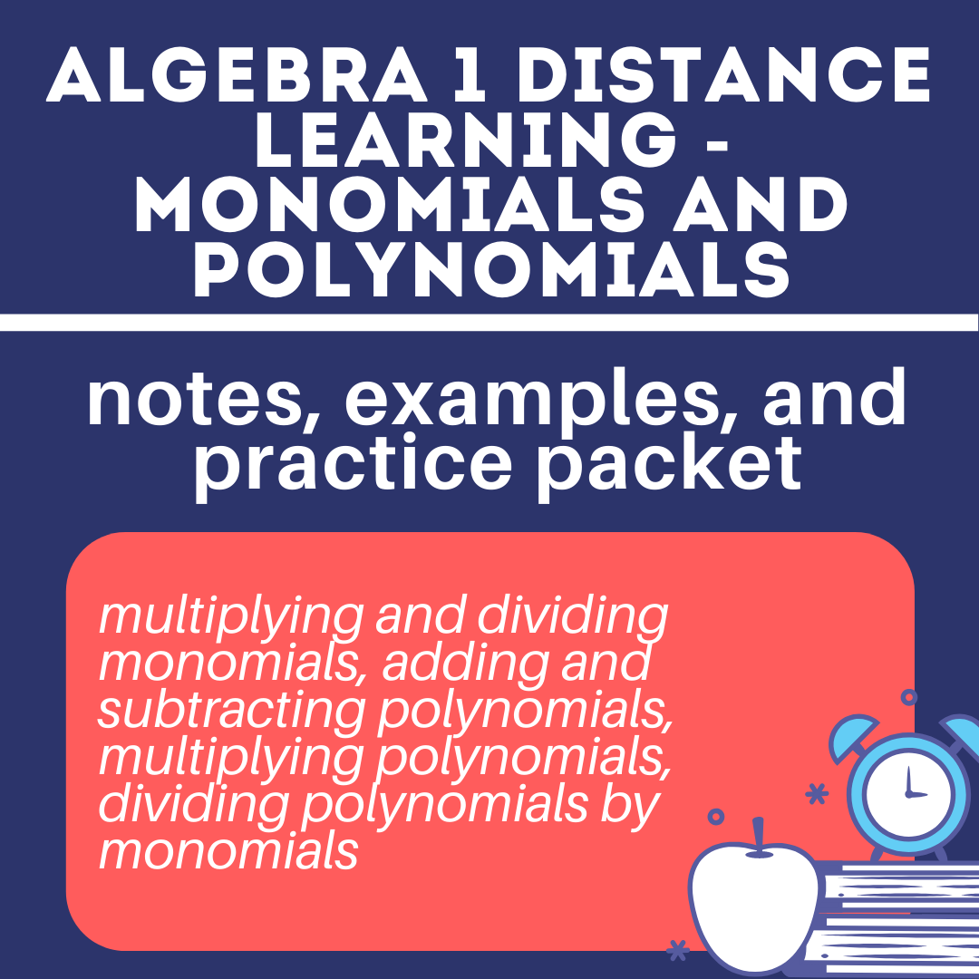 Algebra 1 Distance Learning Notes, Examples, &Practice
