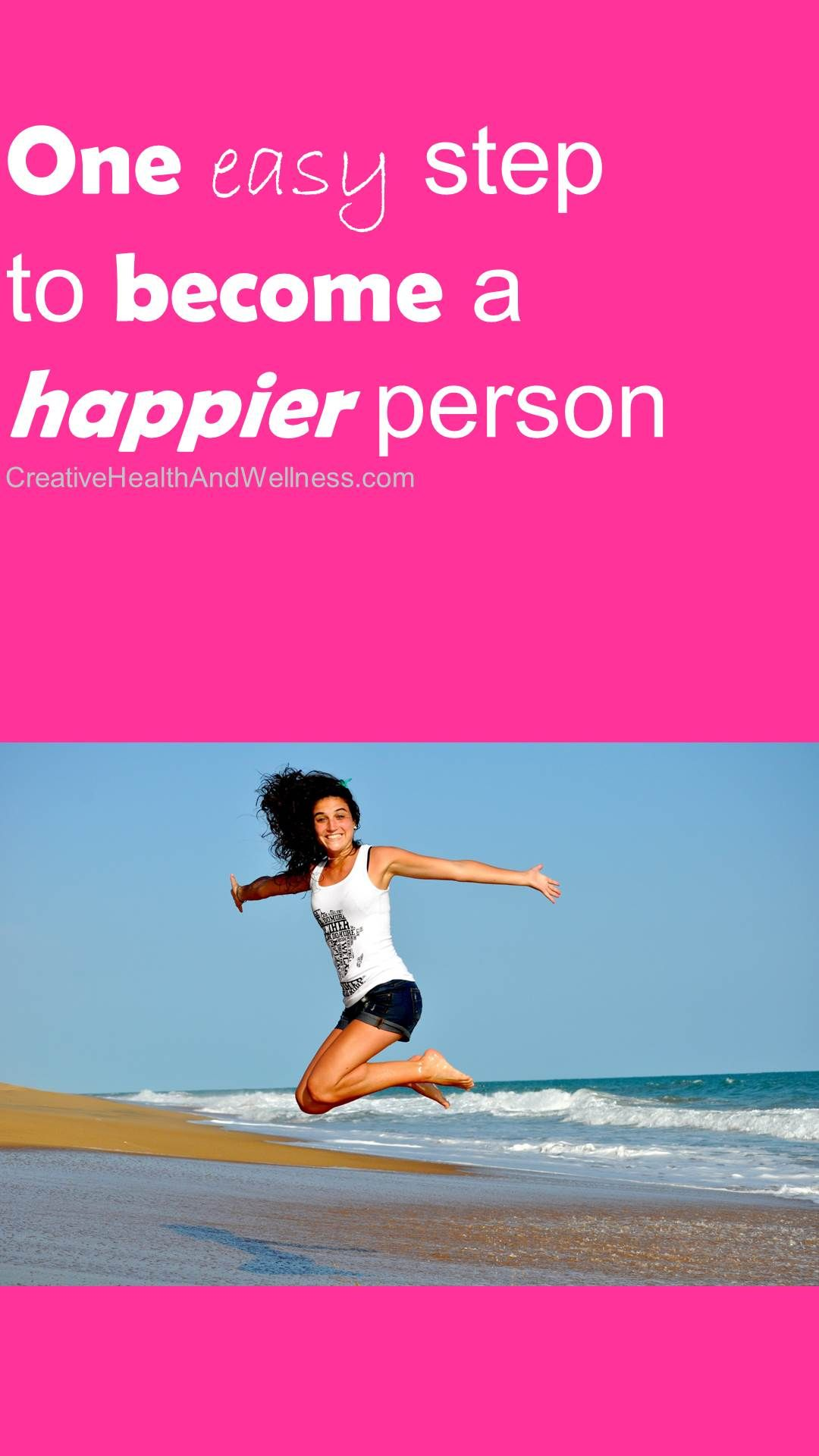 One Easy Step To Become A Happier Person