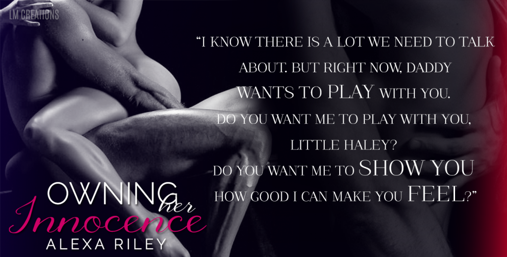 Owning Her Innocence by Alexa Riley
