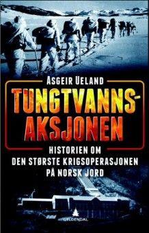 Tungtvannsaksjonen (Innbundet) Historien om den største sabotasjeoperasjonen på norsk jord fra Tanum. Om denne nettbutikken: http://nettbutikknytt.no/tanum-no/