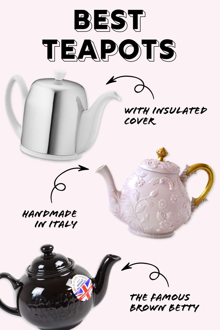 Find Your Perfect Teapot This Guide Has Excellent Recommendations According To Your Uses And Tastes Choose Your Perfect Pot And Be Br Tea Tea Pots Ginger Tea