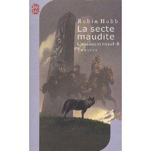 L Assassin Royal Tome 8 La Secte Maudite Amazon Fr Robin Hobb Arnaud Mousnier Lompre Livres Assassin Robin Hobb Secte