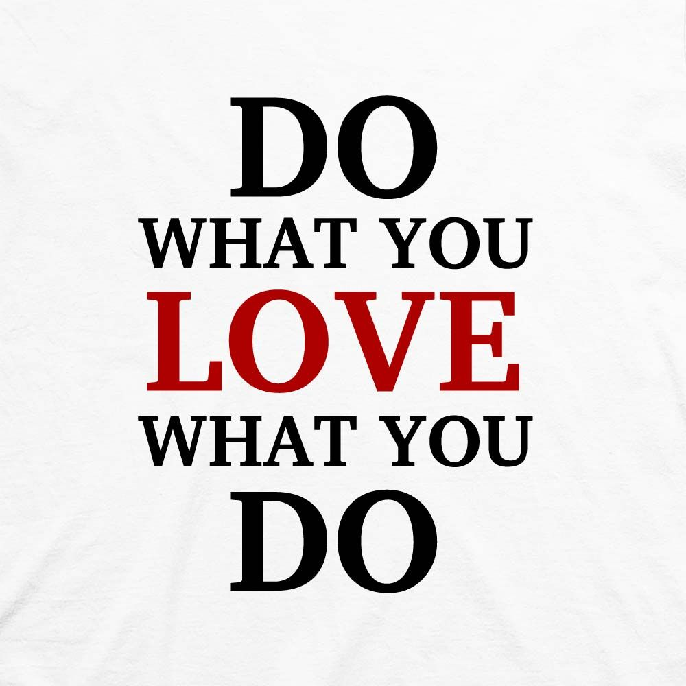 the fourth image for autonomy mastery and purpose love your job - I Love My Job Do You Really Like Your Job