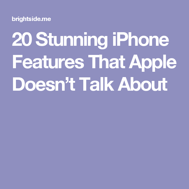 20 Stunning iPhone Features That Apple Doesn't Talk About