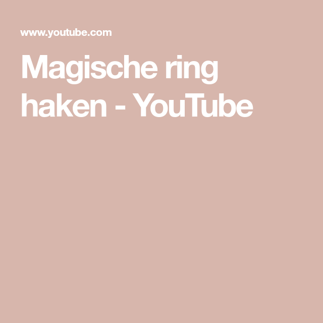 Magische Ring Haken Youtube Haakles Pinterest Haken