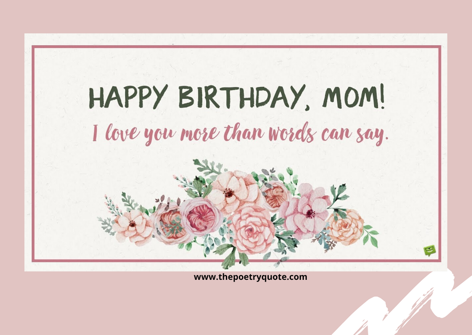 Happy Birthday Mom Happy Birthday Mother Birthday Quotes Happy Birthday Mom Quotes Happy Birthday Mom Wishes Birthday Wishes For Mom