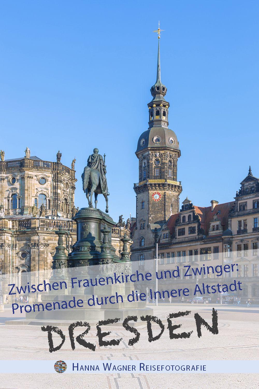 Bilder Zu Dresden Von Hanna Wagner Reisefotografie Reisefotografie Weltkunst Reiseziele