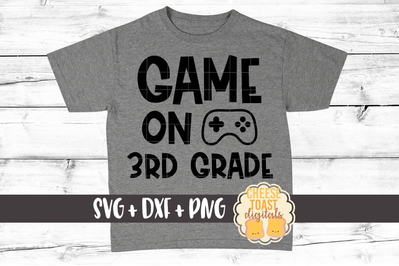 Game on 3rd Grade (Graphic) by CheeseToastDigitals