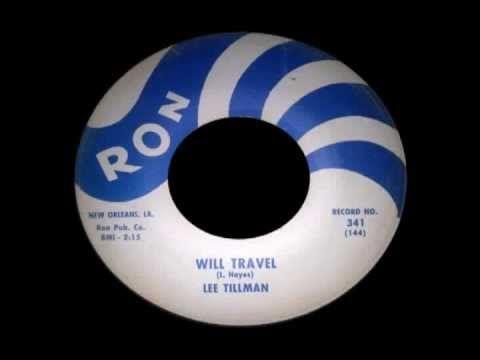 Lee Tillman - Will Travel - YouTube | Motown/Oldies/Pop