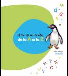 """La poesía es una de las mejores herramientas para el fomento de la lectura en niños y jóvenes. La musicalidad, el ritmo y los juegos de palabras que ofrece consiguen atraer al niño a un género que debe formar parte de su vida desde su nacimiento con poemas, canciones de cuna, canciones para jugar, retahílas, adivinanzas, trabalenguas… Esperamos que disfrutes con """"El zoo de un poeta de la A a la Z"""". Edad recomendada: 3-6 años."""