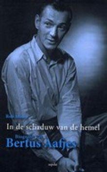 De roem van Bertus Aafjes (1914-1993) als dichter was ongekend ...