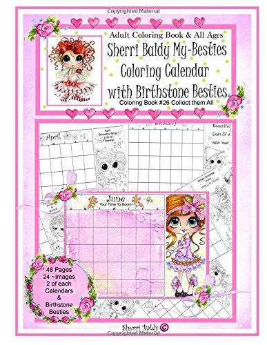Sherri Baldy My Besties Coloring Calendar With Birthstone