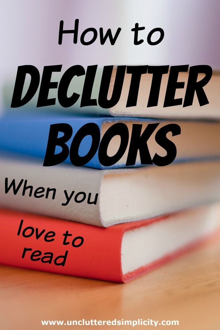 How To Declutter Books When You Love To Read is part of Declutter books - The ultimate guide to decluttering books when you love to read  How to decide which books to discard when you're buried in book clutter