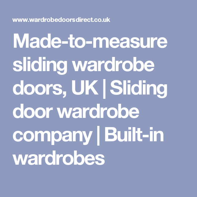 Made to measure sliding wardrobe doors UK Sliding door wardrobe