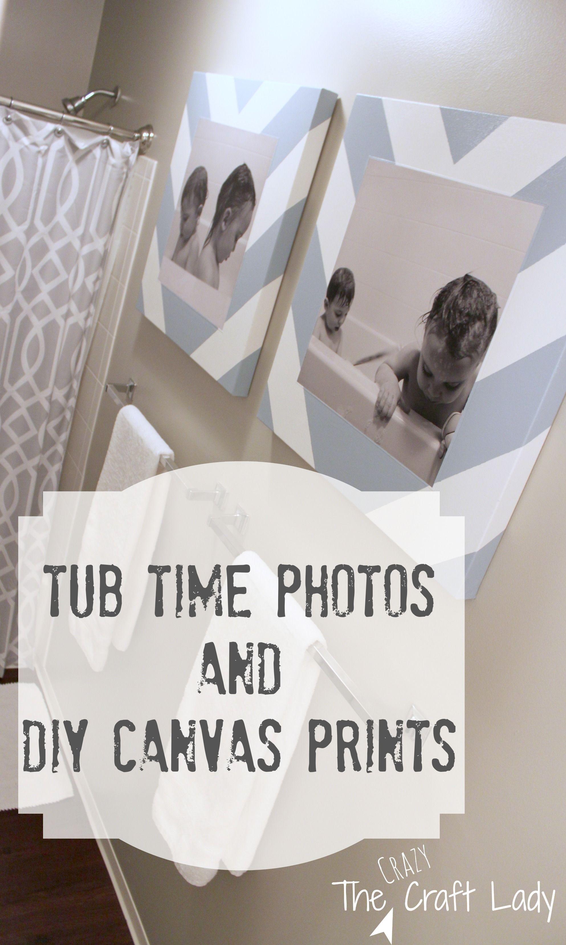 Bath Time Photos and DIY Canvas Prints Diy canvas Time photo and Bath