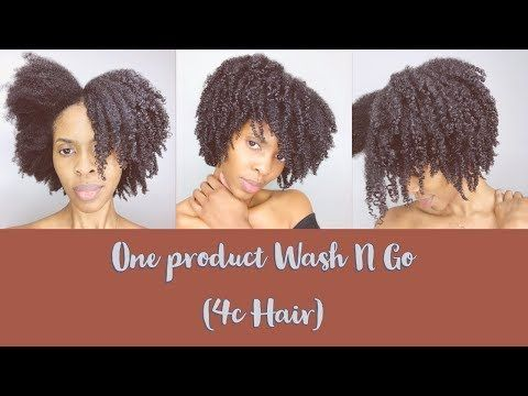 4C Hair Wash N Go Using One Product
