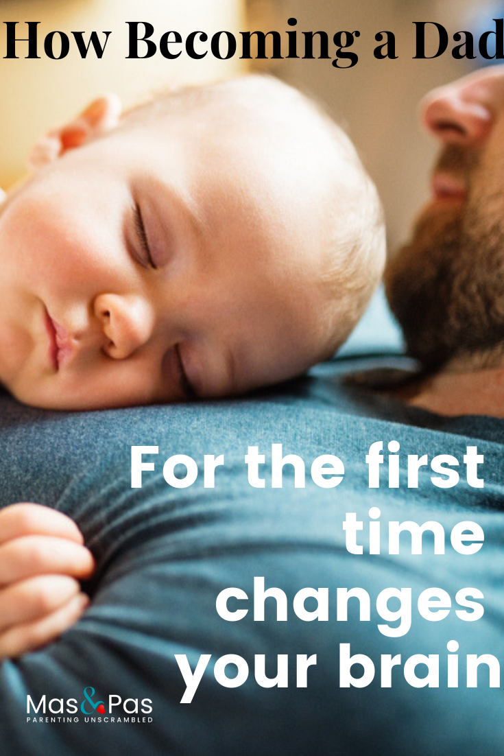 How Becoming A Dad For The First Time Changes Your Brain Quotes