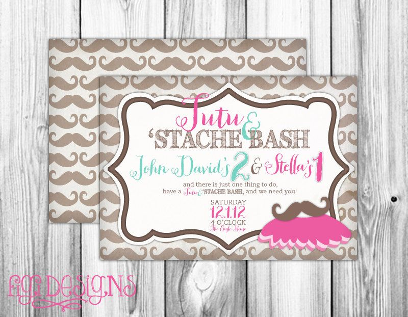 LOVE!!!!!!!!! Tutu and Stache Bash Birthday Party Invitation by ...