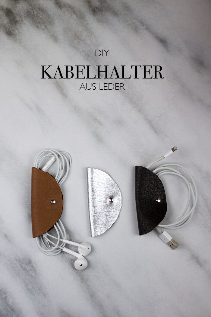 LEDER DIY KABELHALTERUNG SELBSTGEMACHT | Mother daughter crafts ...