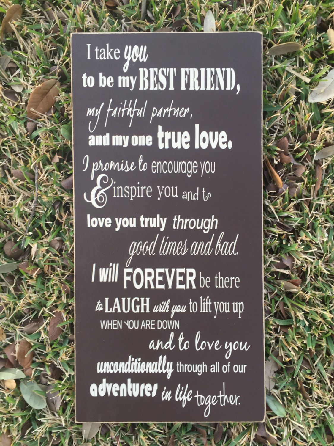 invitation wedding wording gifts%0A I Take You To Be My Best Friend Custom Wedding Vows Sign   Anniversary Gift    Here comes the Bride   Aisle Sign   Personalized Wedding Gift