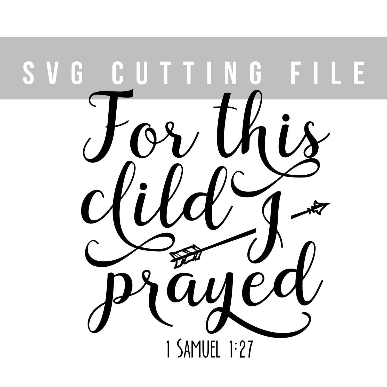 Bible verse svg file Baby shower svg cut file Kids svg for
