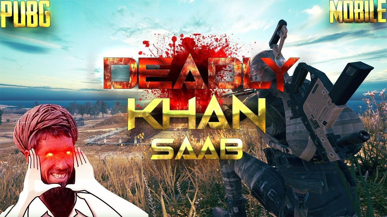 Pubg Mobile Pakistan Deadly Khan Saab Urdu Hindi With