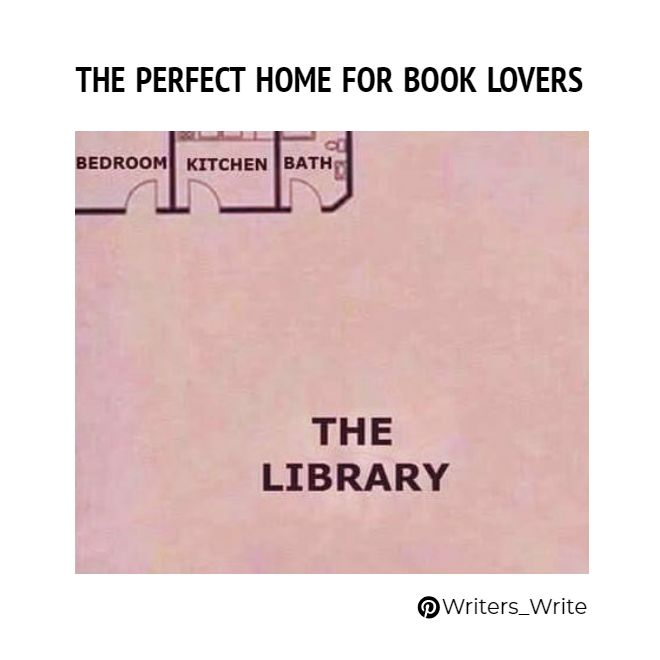 the perfect home for book lovers writers write book truths in rh pinterest com