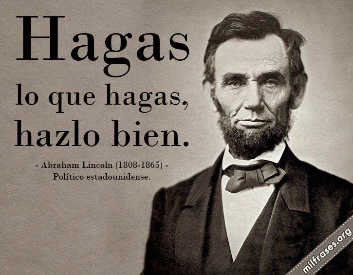 Abraham Lincoln Frases Español Buscar Con Google Intelligence Quotes Spanish Inspirational Quotes Inspirational Quotes