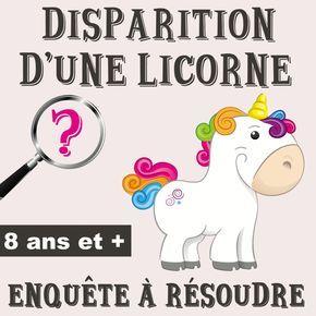 Disparition d'une licorne Anniversaire fille 10 ans