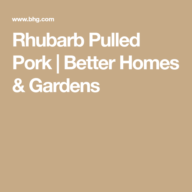 Better Homes And Gardens Pulled Pork