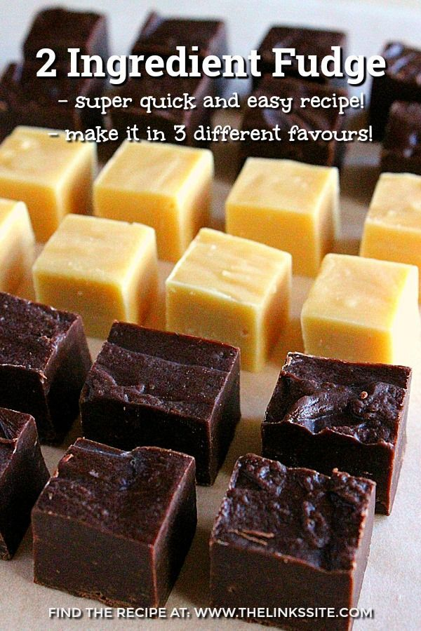 This 2 Ingredient Fudge Is Very Quick And Easy To Make And You Don T Need Any Sweetened Condensed Milk Bet Fudge Recipes Easy Fudge Recipes 2 Ingredient Fudge
