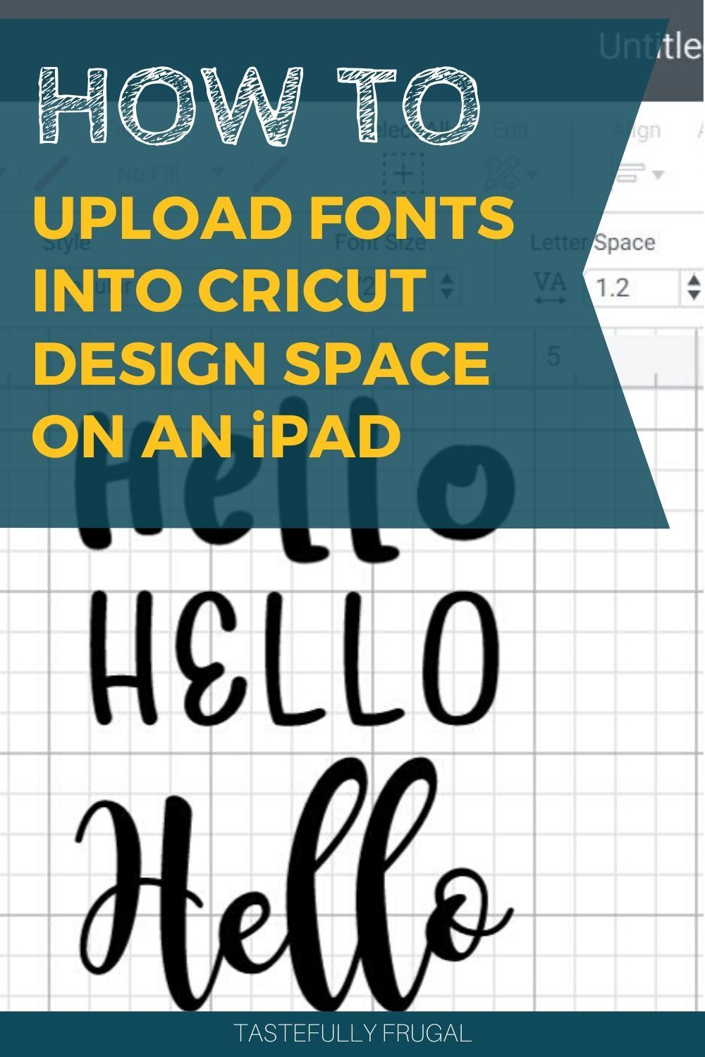 How to Upload Fonts Into Cricut Design Space on an iPad in