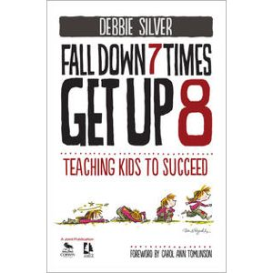 Fall Down 7 Times, Get Up 8 by Debbie Silver
