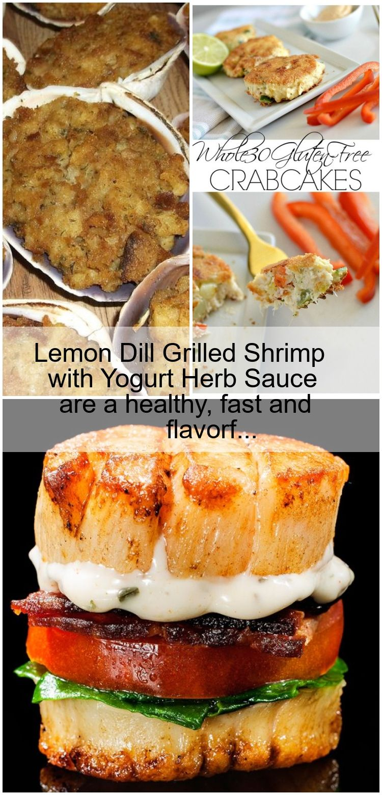 Lemon Dill Grilled Shrimp with Yogurt Herb Sauce are a healthy fast and flavorf Lemon Dill Grilled Shrimp with Yogurt Herb Sauce are a healthy fast and flavorf