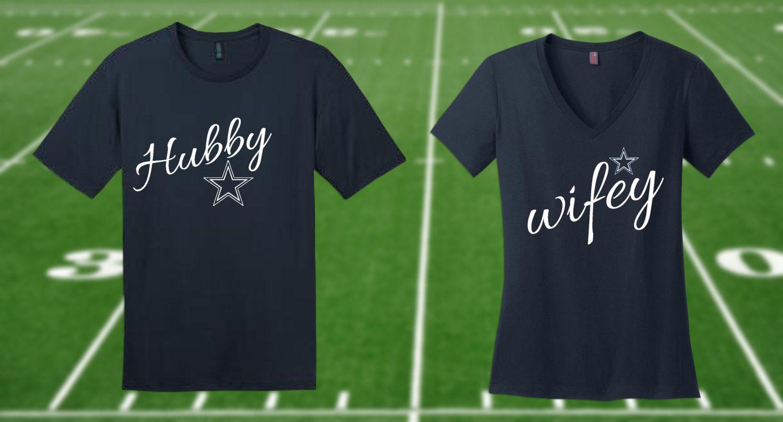 Hubby Wifey Couples Couplesshirt Dallascowboys Hubby Wifey