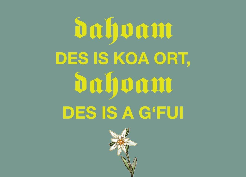 Postkarte: Dahoam des is koa Ort, dahoam des is a G\'fui | bayerisch ...