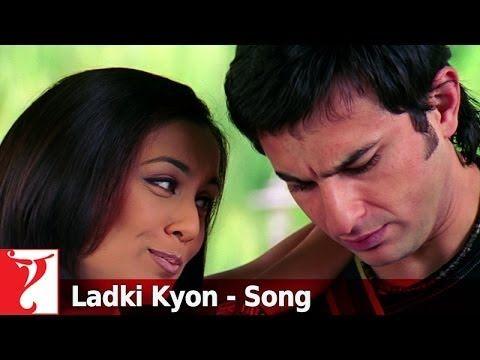Ladki Kyon Song Hum Tum Saif Ali Khan Rani Mukerji Bollywood Movie Songs Bollywood Music Bollywood Songs